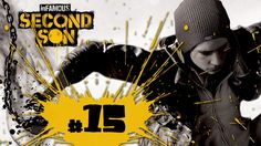 inFAMOUS SECOND SON - [PARTE 15 - DUBLADO]