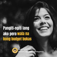 Filipino Humor, Filipino Quotes, Pinoy Quotes, Tagalog Love Quotes, Tagalog Quotes Patama, Tagalog Quotes Hugot Funny, Memes Tagalog, Hugot Lines, Funny Memes