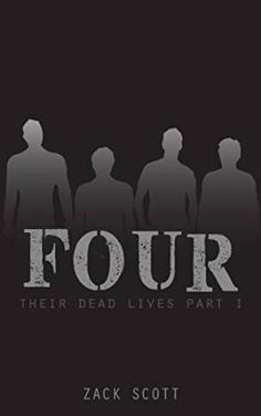 Tome Tender: Four by Zack Scott (Their Dead Lives #1)