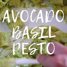 Wistia video thumbnail - Avocado Basil Pesto