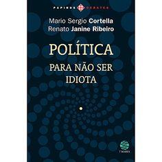 Livro - Política para não Ser Idiota