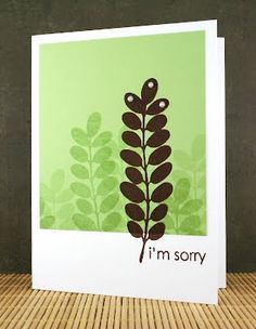 How simple, yet so modern looking. INKlinations: a card a day in may - I'M SORRY Sympathy Gift Baskets, Sympathy Gifts, Say Im Sorry, Losing A Loved One, Condolences, Paper Crafts, Day, Simple, Handmade Cards