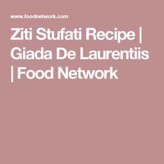 Ziti Stufati Recipe | Giada De Laurentiis | Food Network