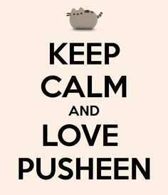 'KEEP CALM AND LOVE PUSHEEN' Poster