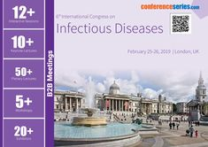 6th International Congress on #Infectious_Diseases Feb 25-26, 2019 London, United Kingdom