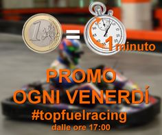 Ogni venerdì a partire dalle ore 17:00 >>> PROMO <<< > 1 Euro al Minuto < www.topfuelracing.it Valida solo sulle sessioni crono. Non valida per GP, moto, corsi e campionati. #topfuelracing #promo #1euroalminuto #1E1M #kart #indoor #noleggio #vignate #milano #venerdi