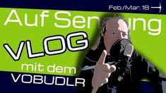 VLOG | März 2018 | Auf Sendung mit dem Vobudlr von Minenarbeit | Rückbli...
