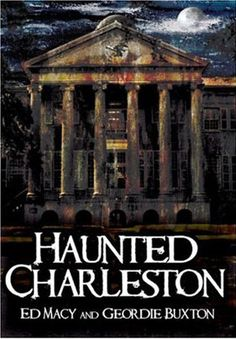 Walks in History -  Join paranormal authors Geordie Buxton and Ed Macy on this unique tour. Get thoroughly spooked as we tell of a series of mysterious hauntings – from orphan poltergeists to a lost cadet inside the old citadel to an angelic reverend, and many more! Geordie Buxton and Ed Macy Visit many historical sites of the Old Citadel and College of Charleston Get ready to be thoroughly spooked with stories of paranormal activity
