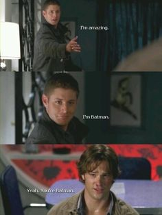 Supernatural :) Pretty sure this is my favorite scene ever