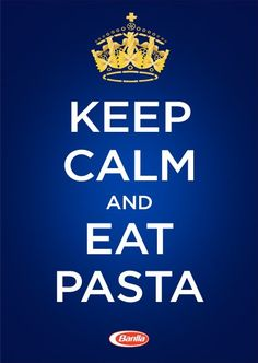 Keep calm and eat pasta - Barilla US