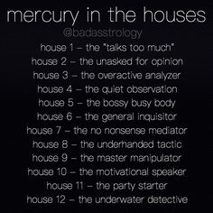 mercury in houses Mine is in the 5th
