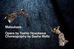 Matsukaze - Sasha Waltz