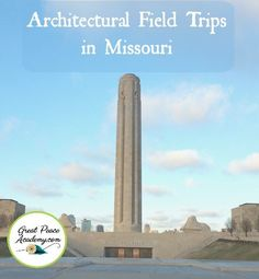 Architectural Field Trips to Explore in Missouri   Great Peace Academy