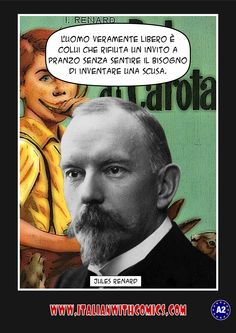 An amusing quotation by Jules Renard (Translation at http://www.italianwithcomics.com/comics/an-amusing-quotation-by-jules-renard )