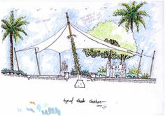 Shade structure sketch by Land8 member Walter Bone.