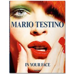 In Your Face: Mario Testino