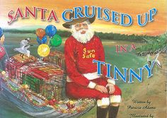 Santa Cruised up in a Tinny A delightful story about the typical Aussie family at Christmas.  Set on the beautiful Australian east coast near Bowen, this special Christmas story humorously elaborates the unique characteristics and activities of fun-loving Aussies in the natural beauty of the coastal creeks. The casual, easy going lifestyle, for which Aussies are well known for, is captured in this story of a family Christmas, at the hut by the creek. A fun read for all the family. A Christmas Story, Family Christmas, Fun Loving, Aussies, Children's Books, East Coast, Natural Beauty, Cruise, Coastal