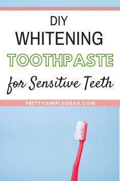 DIY Whitening Toothpaste for Sensitive Teeth | Would you like a toothpaste that whitens, remineralizes, and is made for sensitive teeth? Then you'll love my homemade natural toothpaste made with bentonite clay. Get the recipe and try it today!