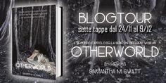Atelier di una Lettrice Compulsiva: Prima Tappa BlogTour Otherworld di Samantha M. Swa...