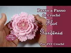 Passo a Passo de Crochê Flor Gardênia por JNY Crochê - YouTube
