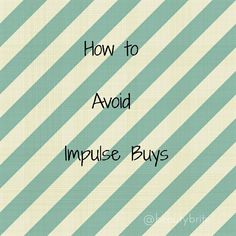 How to Avoid Impulse