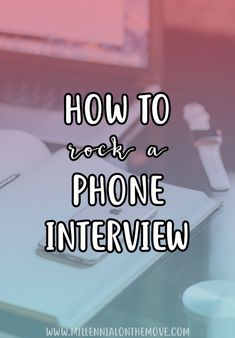 How to Rock a Phone Interview
