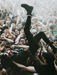 Some people dream of jumping out of planes or climbing big mountains......I dream of crowd surfing........