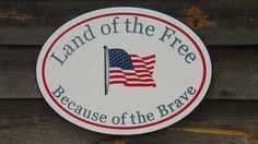 Outdoor American Flag Land of the Free Because of the Brave