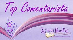As 1001 Nuccias: [Top Comentarista] [Super Comentarista] - Abril + ...