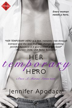 Her Temporary Hero by Jennifer Apodaca, part of the Once a Marine Series. Jennifer is a master of romantic tension. In this book, Becky is on the run from an abusive, wealthy ex-boyfriend. She has no money and no family. A friend lets her stay at Logan's empty ranch ... but then Logan shows up and finds her in his bed. He wants to help, but his own problems threaten to overwhelm him.