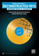 Bobby Owsinski's Deconstructed Hits: Modern Rock & Country (Book)