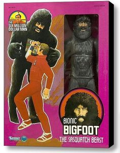 6 Million Dollar Man Bigfoot