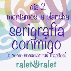 Ralet-Ralet: Serigrafía Conmigo, preparando la plancha.
