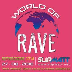 Slipmatt - World Of Rave #174 #rave #oldskool #house #breaks #breakbeat #slipmatt #worldofrave