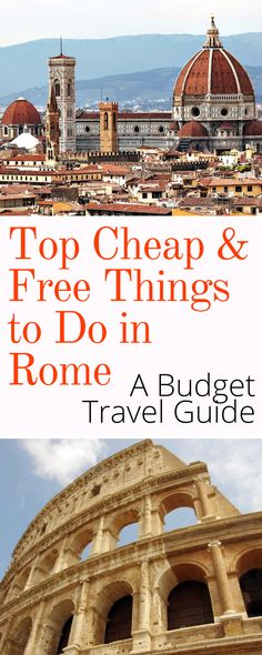 Top Cheap & Free Things to Do in Rome: Traveling on a budget doesn't mean missing out. Here are our tips on the best cheap and free things to do in Rome Italy. Click here to see what top attractions in Rome you can see for free!