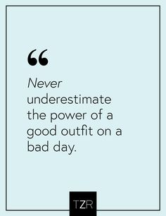 I love this fashion quote