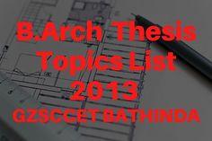 B.Arch Thesis Topics GZS School of Architecture, Bathinda Batch 2013 barch thesis topics list 2013 gzssap bathinda,B.Arch Thesis Topics GZS School of Architecture, Bathinda Batch 2013,barch thesis topics list 2013 gzzccet Bathinda,thesis topics for architecture, #gzzccet #mrsptu #gzssap #Bathinda, #Architecture #Thesis-Topics #Architectural #Thesis #topics #ArchitecturalThesis #thesisarchitecture #thesistopics #topicsforarchitecture #ideas