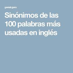 Sinónimos delas 100 palabras más usadas eninglés