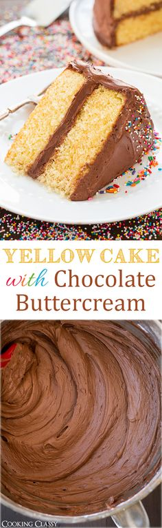 Yellow Cake with Chocolate Buttercream Frosting - this cake is DELICIOUS! The frosting is the best chocolate frosting ever!