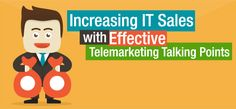 The real-time interaction that telemarketing provides makes it a top choice for IT companies – especially startup software vendors – in turning cold leads into potential business opportunities. Risky Business, Talking Points, Marketing Technology, Competitor Analysis, Sales And Marketing, Lead Generation, Business Opportunities, Infographics, Turning