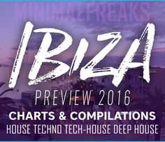 Ibiza Preview Charts 2016 MFSW25 » Minimal Freaks