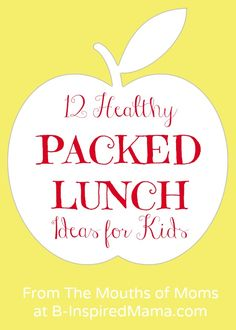 Easy and Healthy Packed Lunch Ideas at B-InspiredMama.com #kids #backtoschool