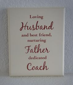 Husband Father Coach Plaque sign. Home made in by Frameyourstory, $29.95