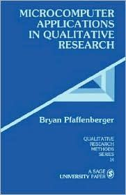 Author Bryan Pfaffenberger offers a conceptual-based discussion on how to better support research efforts through the use of micro-computer software programs.  Applications are promoted for qualitative research (222).