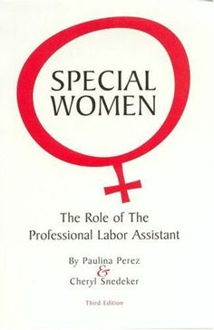 Special Women: The Role of the Professional Labor Assistant by Paulina Perez