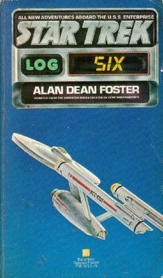 Publication: Star Trek Log Six  Authors: Alan Dean Foster Year: 1977-12-00 ISBN: 0-345-25816-9 [978-0-345-25816-8] Publisher: Del Rey / Ballantine Cover: Stanislaw Fernandes