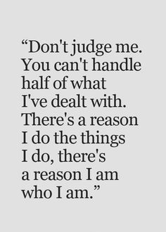 56 Positive Quotes And Positive Thinking Sayings Wisdom Quotes, True Quotes, Motivational Quotes, Funny Quotes, Inspirational Quotes And Sayings, Sayings And Quotes, Judge Quotes, Depressing Quotes, Sassy Quotes