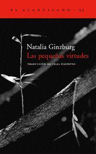 """Las pequeñas virtudes"", Natalia Ginzburg"