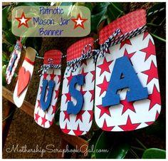 Eileen Hull Inspiration Team: July - DIY tutorial -Patriotic Mason Jar Banner using Eileen Hull's Canning Jars (Sizzix Big Shot) by Mothership Scrapbook Gal www.mothershipscrapbookgal.com