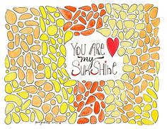 You Are My Sunshine Watercolor Doodle by gemgirlart